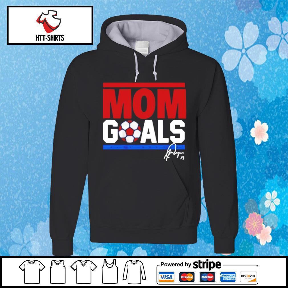Alex Morgan Mom Goals 2021 Shirt hoodie