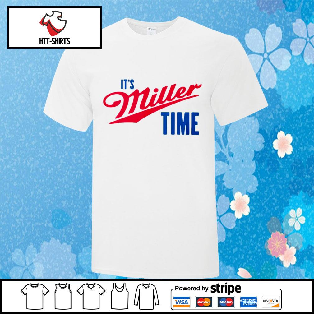 It's miller time t-shirt