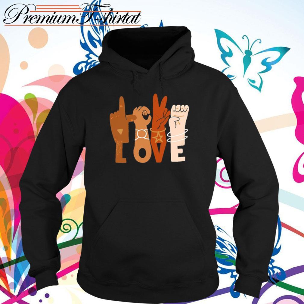 Racism love hand s hoodie