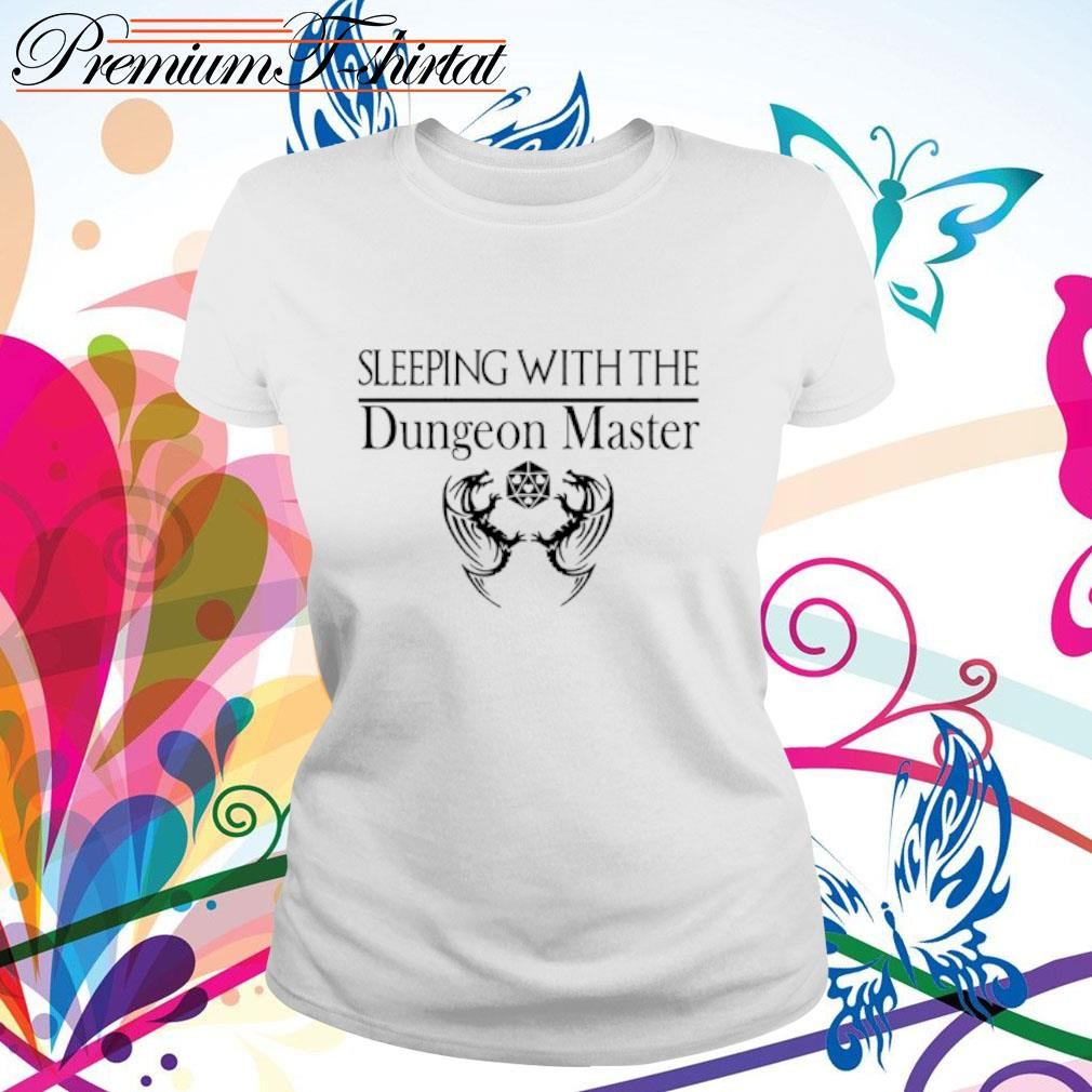 Sleeping with the Dungeon Master s ladies tee