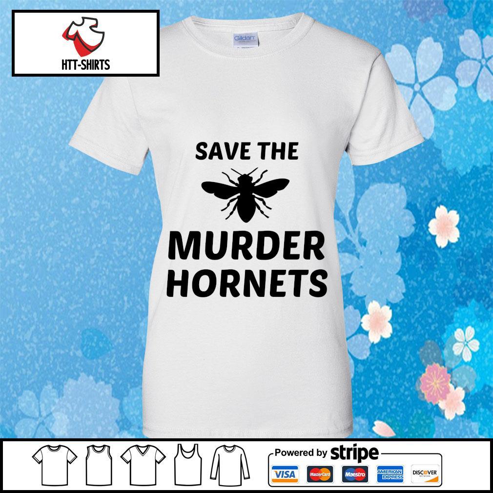 Bee Save the murder hornets s ladies-tee