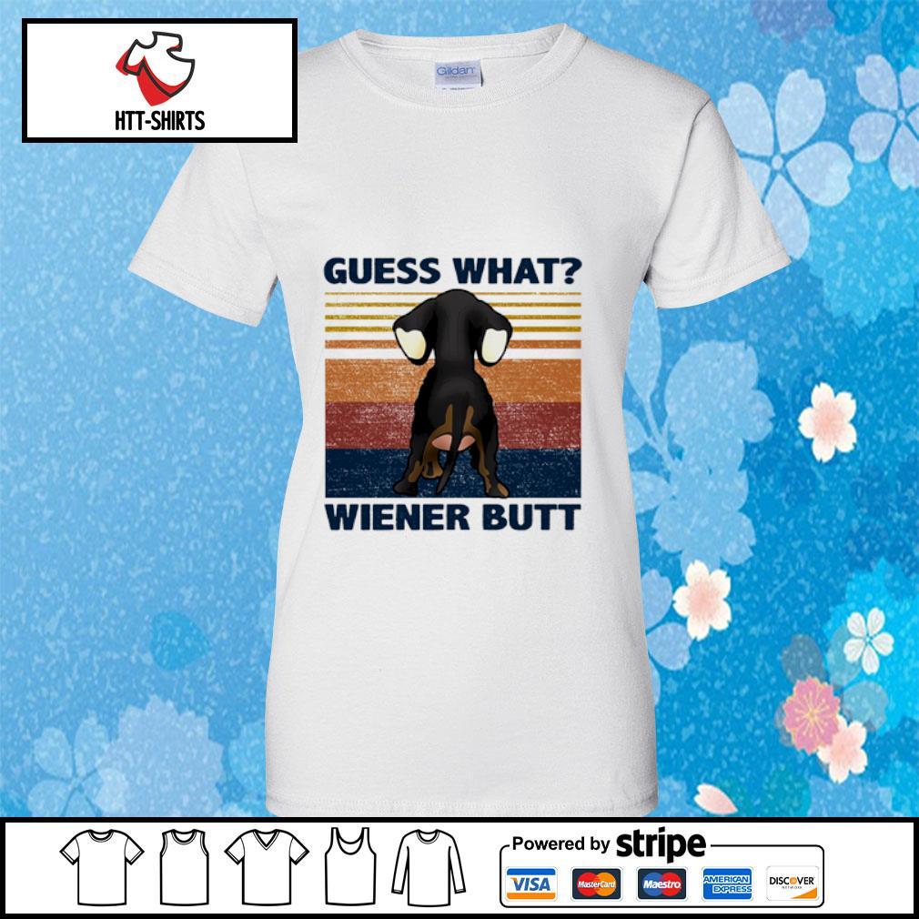 Guess what wiener butt vintage s ladies-tee