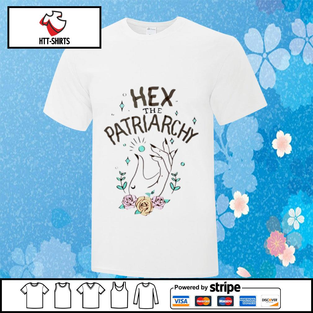 Hex the patriarchy shirt