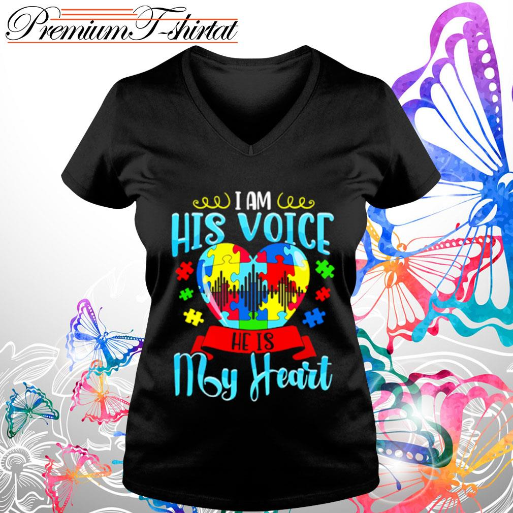 I am his voice he is my heart Autism s v-neck-t-shirt