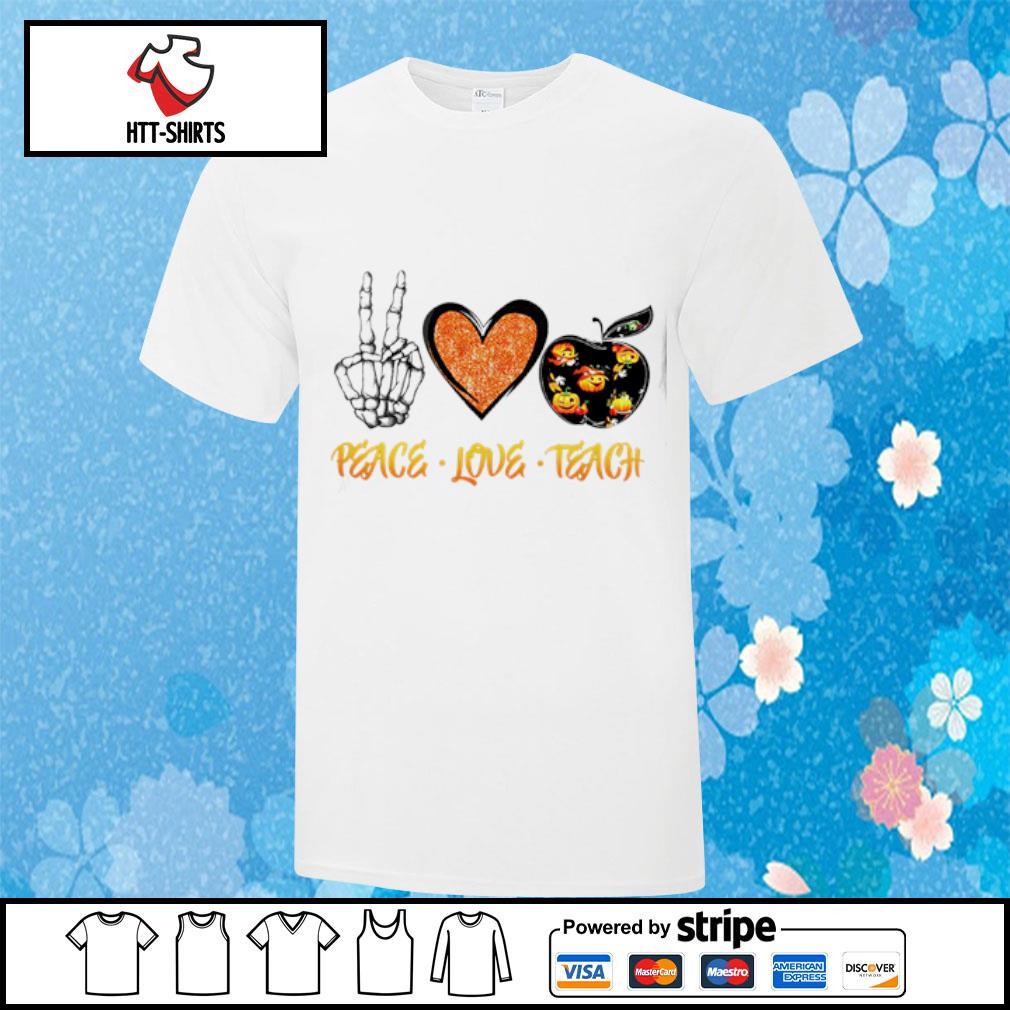 Peace love teach Halloween shirt