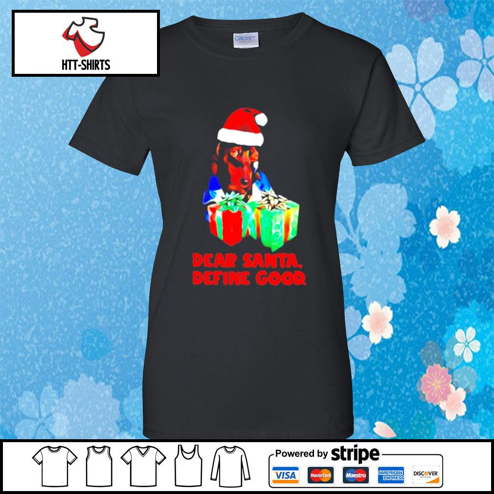 Dachshund dear santa define good christmas s ladies-tee