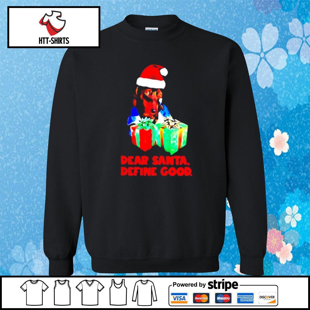 Dachshund dear santa define good christmas s sweater