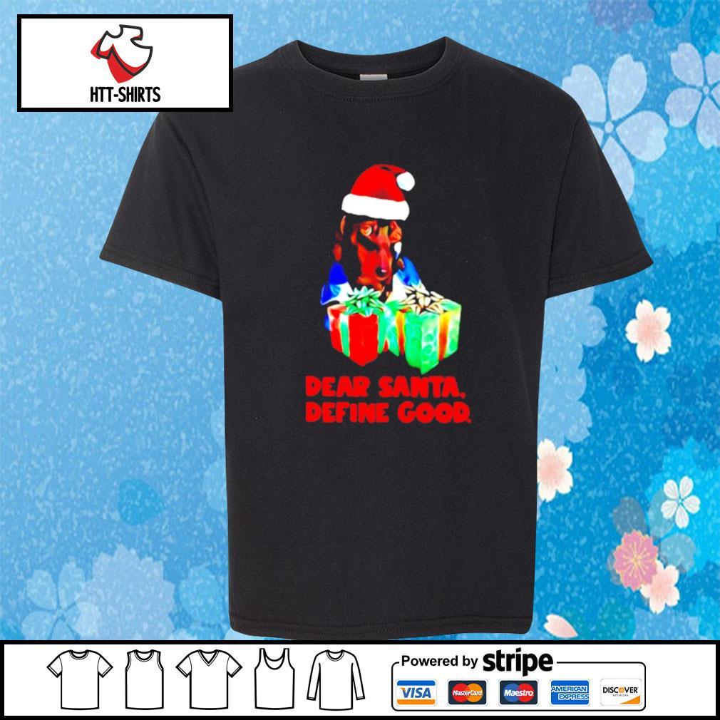 Dachshund dear santa define good christmas s youth-tee