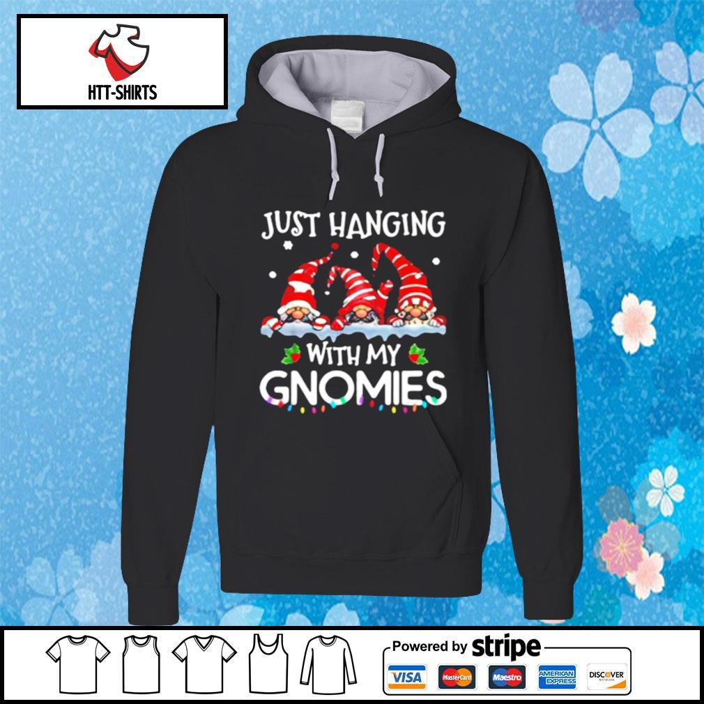 Hanging With My Gnomies Christmas Santa Gnome s hoodie