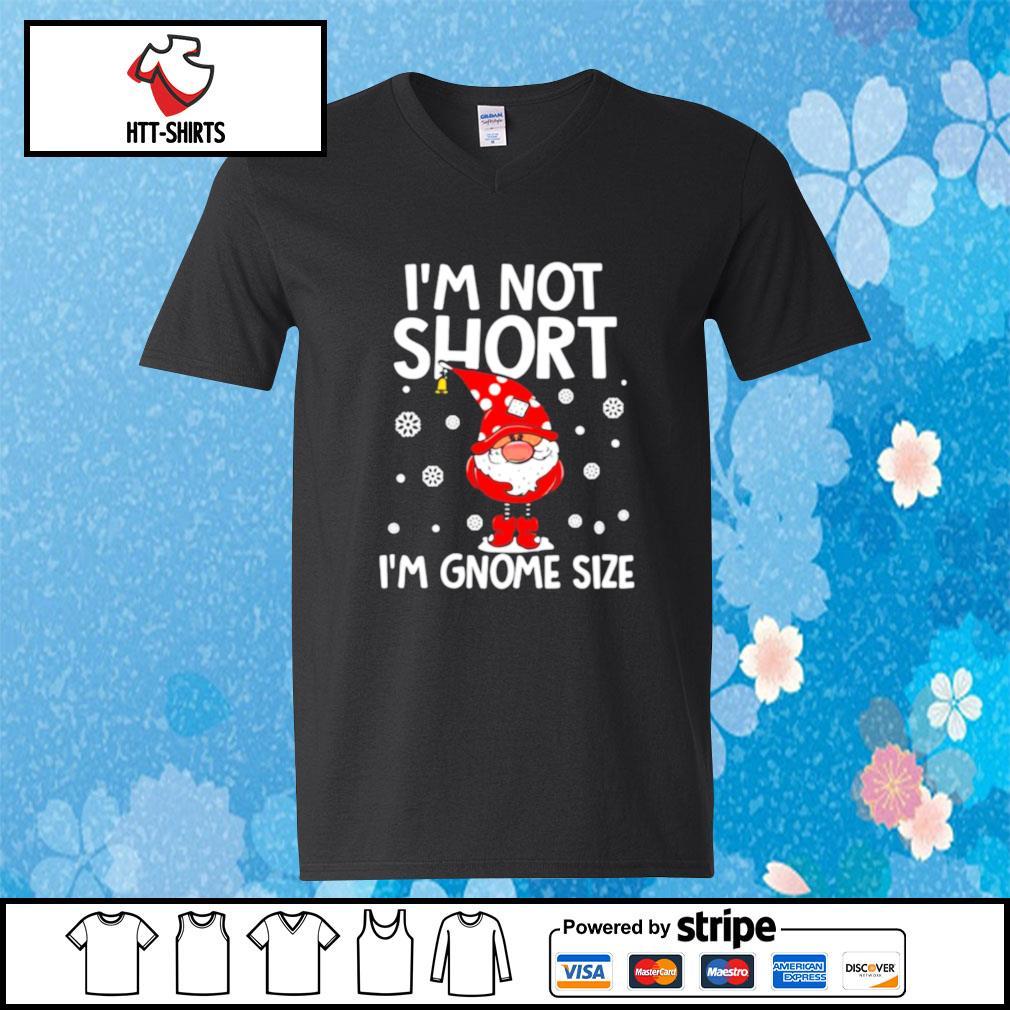 I'm Not Short I'm Gnome Size Christmas Sweat s v-neck-t-shirt