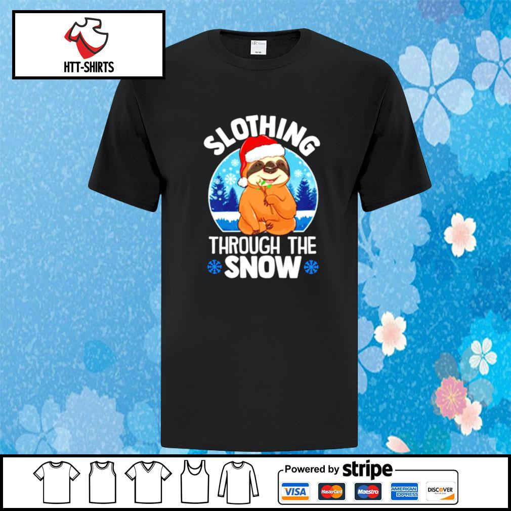 Slothing through the snow shirt