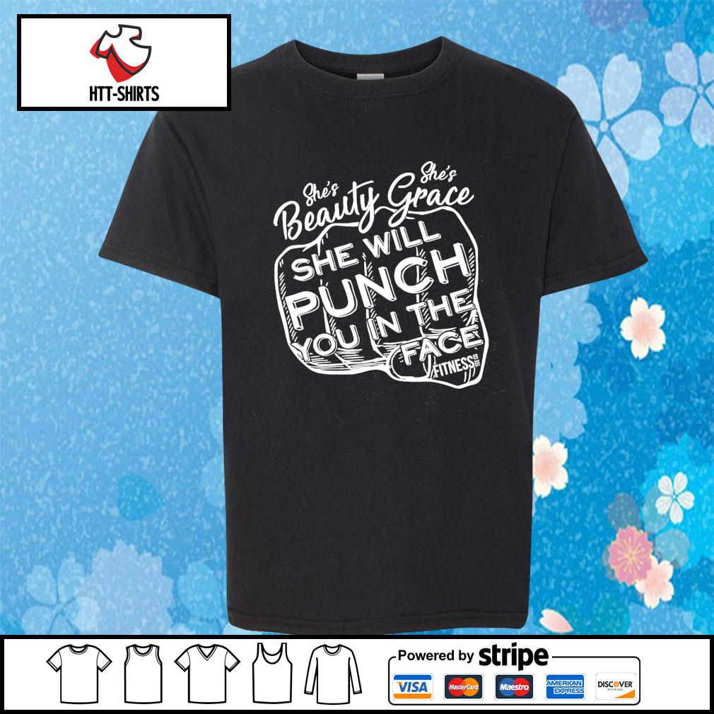 She's Beauty Grace She Will Punch You In The Face Fitness s youth-tee