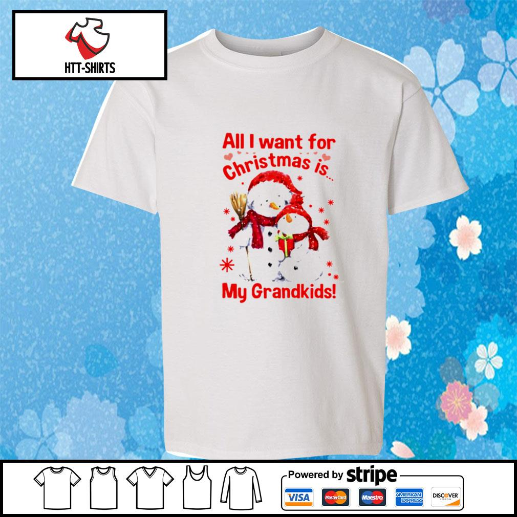 Snowman All I Want For Christmas Is My Grandkids s youth-tee